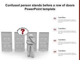 Confused Person Stands Before A Row Of Doors Powerpoint Template