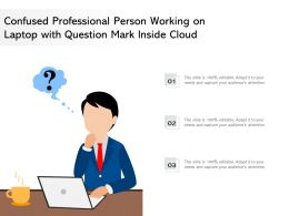 Confused Professional Person Working On Laptop With Question Mark Inside Cloud