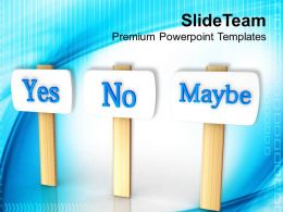 Confusion In Taking Decision PowerPoint Templates PPT Themes And Graphics 0313