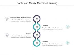 Confusion Matrix Machine Learning Ppt Powerpoint Presentation Icon Show Cpb