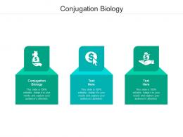 Conjugation Biology Ppt Powerpoint Presentation Model Structure Cpb