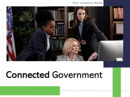 Connected Government Powerpoint Presentation Slides