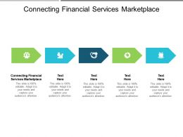 Connecting Financial Services Marketplace Ppt Powerpoint Presentation Professional Example Cpb