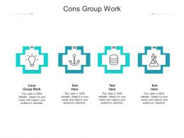 Cons Group Work Ppt Powerpoint Presentation Professional Good Cpb