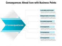 Consequences Ahead Icon With Business Points