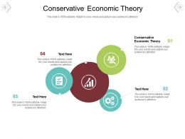 Conservative Economic Theory Ppt Powerpoint Presentation File Outline Cpb