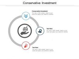 Conservative Investment Ppt Powerpoint Presentation Summary File Formats Cpb