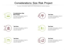 Considerations Size Risk Project Ppt Powerpoint Presentation Professional Example Cpb