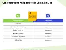 Considerations While Selecting Sampling Site Weather Ppt Powerpoint Presentation Infographics Images