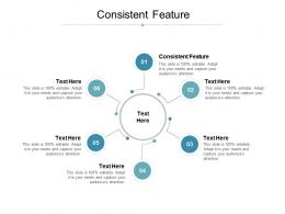 Consistent Feature Ppt Powerpoint Presentation Ideas Graphics Cpb