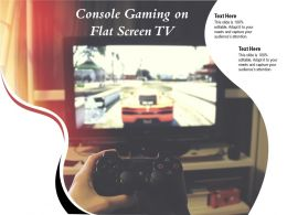 Console Gaming On Flat Screen TV