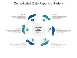 Consolidated Data Reporting System Ppt Powerpoint Presentation Outline Graphics Cpb