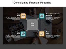Consolidated Financial Reporting Ppt Powerpoint Presentation Model Files Cpb