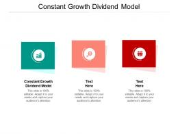 Constant Growth Dividend Model Ppt Powerpoint Presentation Infographics Deck Cpb