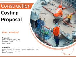 Construction Costing Proposal Powerpoint Presentation Slides