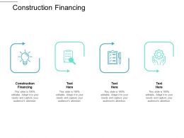 Construction Financing Ppt Powerpoint Presentation Slides Layout Cpb