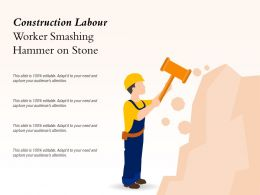 Construction Labour Worker Smashing Hammer On Stone