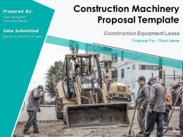 Construction Machinery Proposal Template Powerpoint Presentation Slides