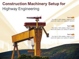 Construction Machinery Setup For Highway Engineering