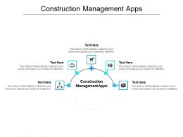 Construction Management Apps Ppt Powerpoint Presentation Icon Graphics Design Cpb
