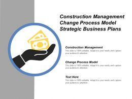 Construction Management Change Process Model Strategic Business Plans Cpb