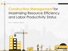 Construction Management For Maximizing Resource Efficiency And Labor Productivity Status Complete Deck