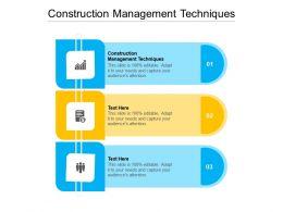 Construction Management Techniques Ppt Powerpoint Show Graphics Tutorials Cpb