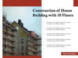 Construction Of House Building With 10 Floors