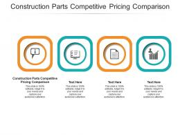 Construction Parts Competitive Pricing Comparison Ppt Powerpoint Presentation Pictures Structure Cpb