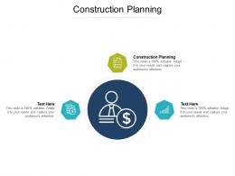 Construction Planning Ppt Powerpoint Presentation Outline Diagrams Cpb