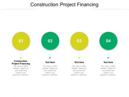 Construction Project Financing Ppt Powerpoint Presentation Portfolio Gridlines Cpb