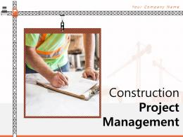Construction Project Management Powerpoint Presentation Slides