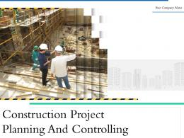 Construction Project Planning And Controlling Powerpoint Presentation Slides