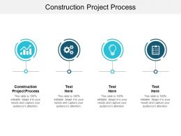 Construction Project Process Ppt Powerpoint Presentation Infographics Tips Cpb
