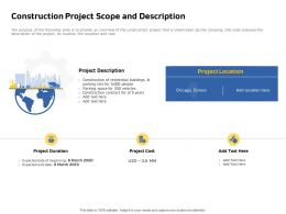 Construction Project Scope And Description Expected Date Powerpoint Presentation Layouts