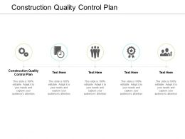Construction Quality Control Plan Ppt Powerpoint Presentation Influencers Cpb