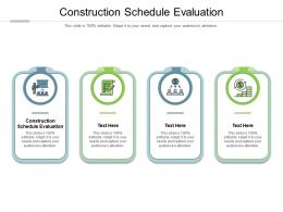Construction Schedule Evaluation Ppt Powerpoint Presentation Gallery Example Cpb