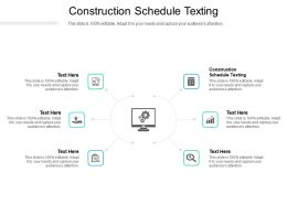Construction Schedule Texting Ppt Powerpoint Presentation Show Slides Cpb