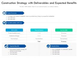 Construction Strategy With Deliverables And Expected Benefits