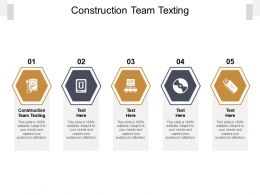 Construction Team Texting Ppt Powerpoint Presentation Show Good Cpb