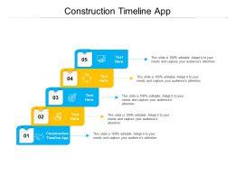 Construction Timeline App Ppt Powerpoint Presentation Show Professional Cpb