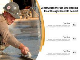 Construction Worker Smoothening Floor Through Concrete Cement