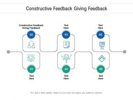 Constructive Feedback Giving Feedback Ppt Powerpoint Presentation Gallery Files Cpb