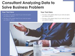 Consultant Analyzing Data To Solve Business Problem