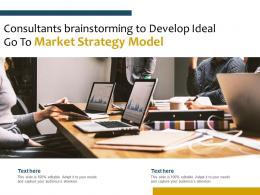 Consultants Brainstorming To Develop Ideal Go To Market Strategy Model