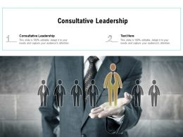 Consultative Leadership Ppt Powerpoint Presentation Professional Designs Cpb