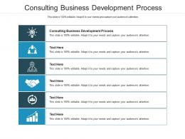 Consulting Business Development Process Ppt Powerpoint Presentation Styles Show Cpb