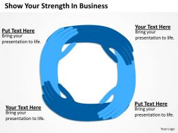 Consulting Companies Show Your Strength Business Powerpoint Templates PPT Backgrounds For Slides 0617