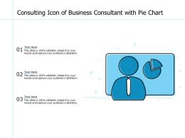 Consulting Icon Of Business Consultant With Pie Chart