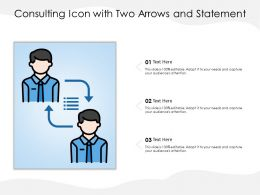 Consulting Icon With Two Arrows And Statement